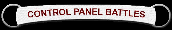 Control Panel Battles