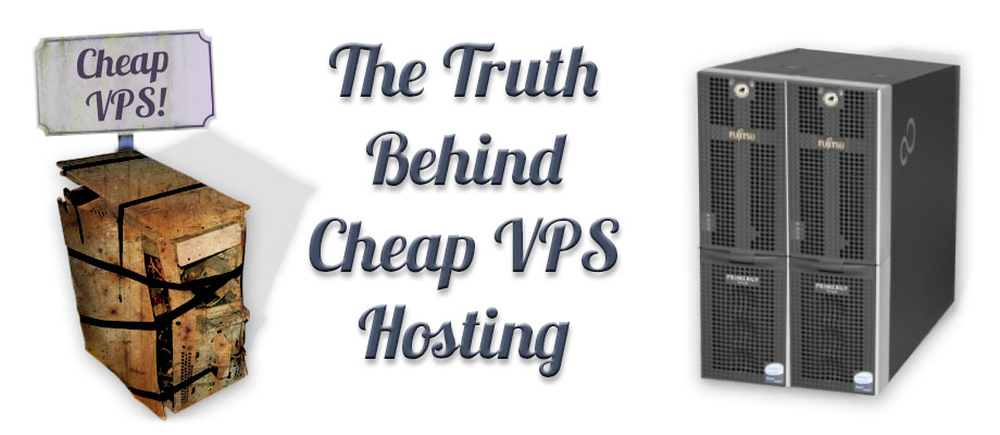 truth behind cheap vps hosting